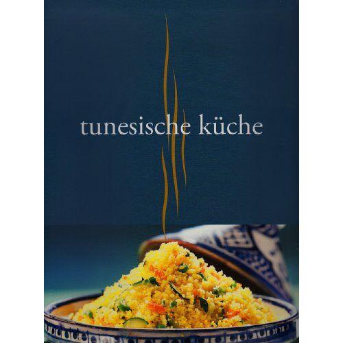 - Tunesische Küche - Preis vom 20.10.2020 04:55:35 h