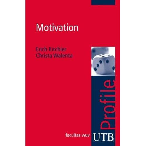 Erich Kirchler - Motivation. UTB Profile - Preis vom 16.04.2021 04:54:32 h
