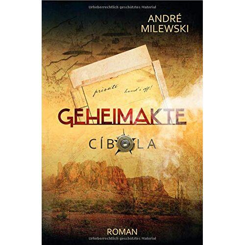 André Milewski - Geheimakte / Geheimakte Cíbola - Preis vom 05.05.2021 04:54:13 h