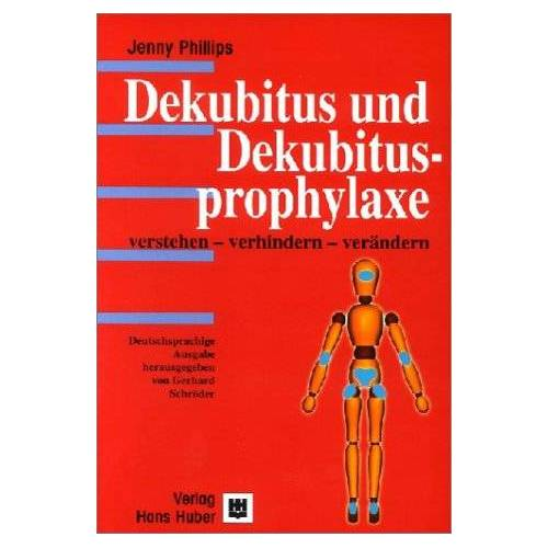 Jenny Philipps - Dekubitus und Dekubitusprophylaxe - Preis vom 20.10.2020 04:55:35 h