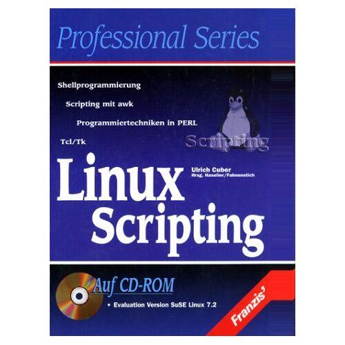 Ulrich Cuber - Linux Scripting, m. CD-ROM - Preis vom 11.04.2021 04:47:53 h