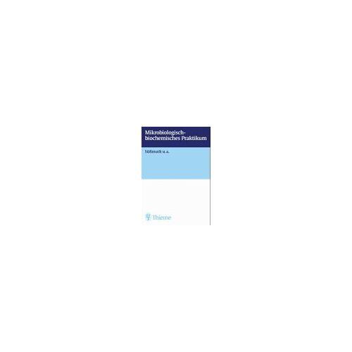 - Biochemisch-mikrobiologisches Praktikum - Preis vom 22.10.2020 04:52:23 h