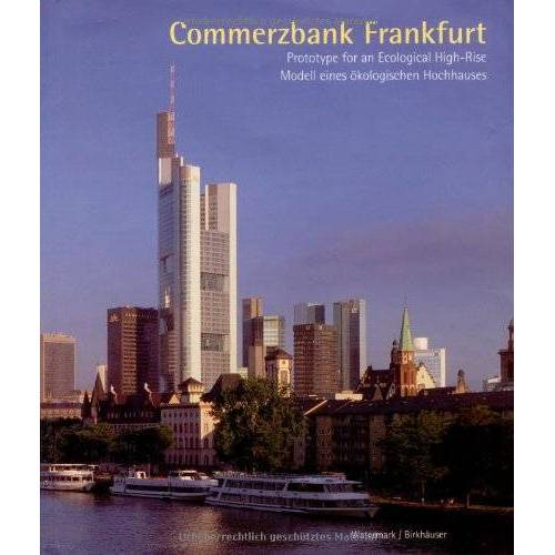 Colin Davies - Commerzbank Frankfurt: Prototype for an Ecological High-rise (Watermark Publications, London) - Preis vom 16.04.2021 04:54:32 h