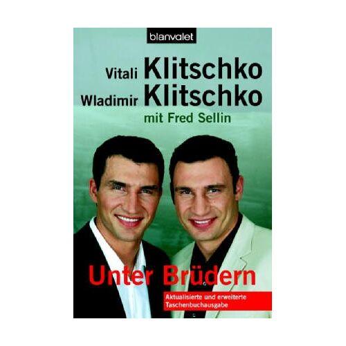 Vitali Klitschko - Unter Brüdern - Preis vom 05.05.2021 04:54:13 h