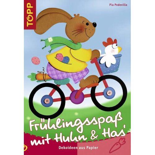 Pia Pedevilla - Frühlingsspaß mit Huhn und Has: Dekoideen aus Papier - Preis vom 06.05.2021 04:54:26 h