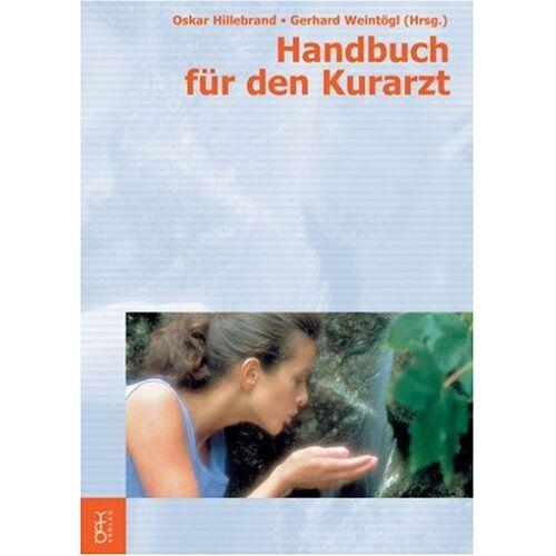Oskar Hillebrand - Handbuch für den Kurarzt - Preis vom 20.10.2020 04:55:35 h