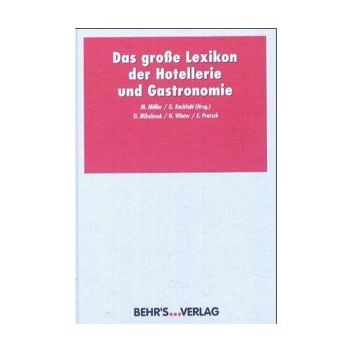 - Das grosse Lexikon der Gastronomie - Preis vom 06.09.2020 04:54:28 h