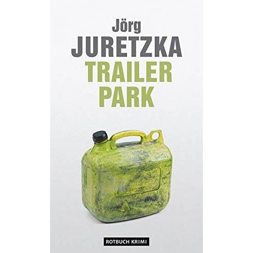 Jörg Juretzka - TrailerPark - Preis vom 15.01.2021 06:07:28 h