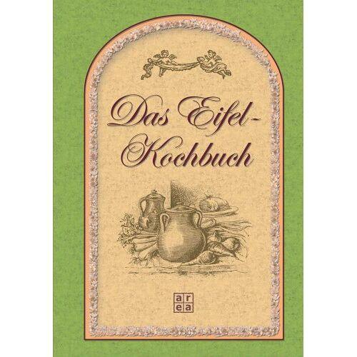 - Das Eifel-Kochbuch - Preis vom 05.09.2020 04:49:05 h
