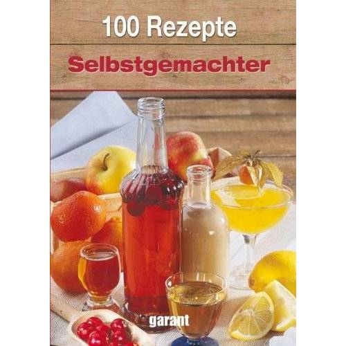 - 100 Rezepte Selbstgemachter - Preis vom 07.05.2021 04:52:30 h