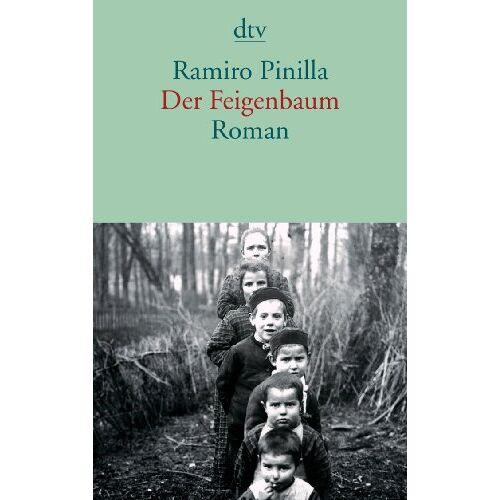 Ramiro Pinilla - Der Feigenbaum: Roman - Preis vom 09.05.2021 04:52:39 h