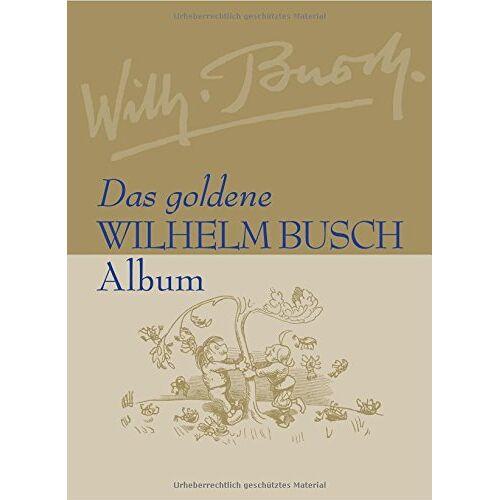 - Das goldene Wilhelm Busch Album - Preis vom 18.04.2021 04:52:10 h
