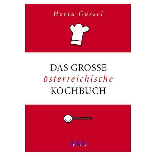 Herta Gössel - Das große österreichische Kochbuch - Preis vom 07.03.2021 06:00:26 h