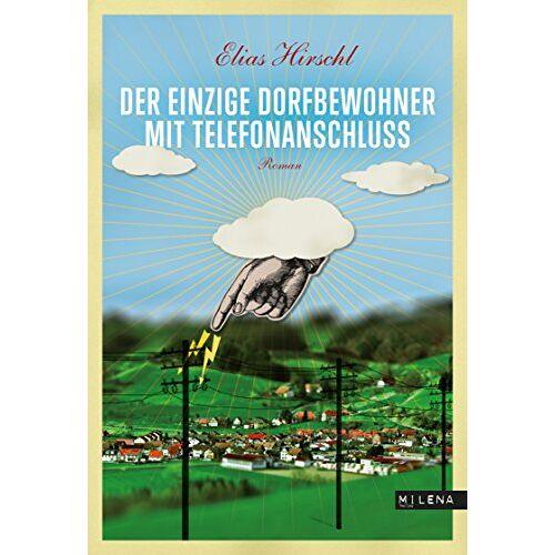Elias Hirschl - Der einzige Dorfbewohner mit Telefonanschluss - Preis vom 05.09.2020 04:49:05 h