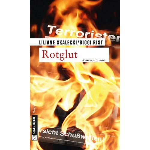 Liliane Skalecki - Rotglut - Preis vom 24.02.2021 06:00:20 h