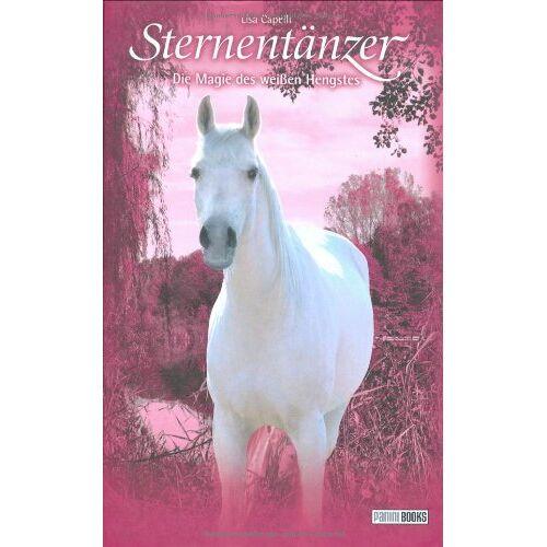 Lisa Capelli - Pferde, Freunde fürs Leben. Sternentänzer: Sternentänzer, Die Magie des weißen Hengstes: BD 24 - Preis vom 15.04.2021 04:51:42 h