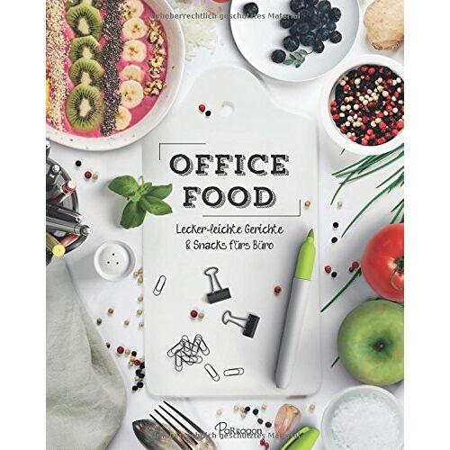 - Office Food: Lecker-leichte Gerichte & Snacks fürs Büro - Preis vom 07.03.2021 06:00:26 h