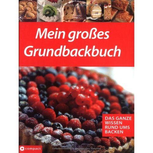- Mein grosses Grundbackbuch: Das ganze Wissen rund ums Backen - Preis vom 16.04.2021 04:54:32 h