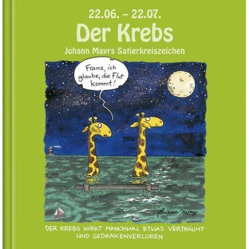 Johann Mayr - Johann Mayrs Satierkreiszeichen: Der Krebs - Preis vom 05.09.2020 04:49:05 h