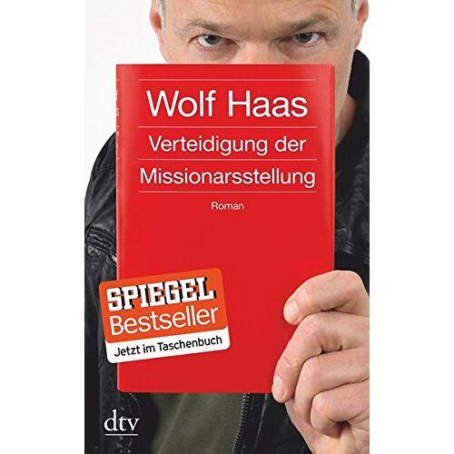 Wolf Haas - Verteidigung der Missionarsstellung: Roman - Preis vom 21.10.2020 04:49:09 h