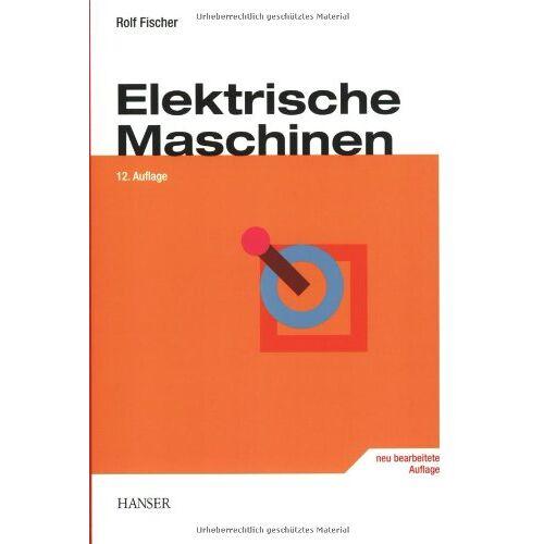 Rolf Fischer - Elektrische Maschinen - Preis vom 23.06.2020 05:06:13 h