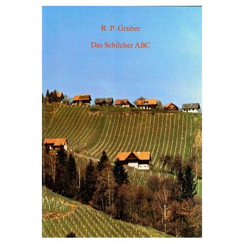 Gruber, Reinhard P. - Das Schilcher ABC - Preis vom 12.05.2021 04:50:50 h
