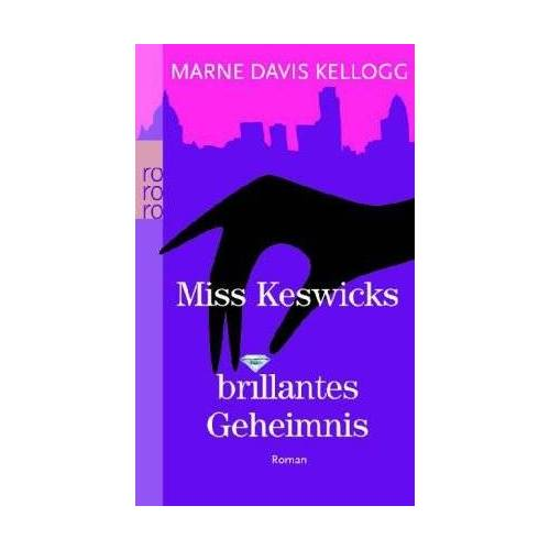 Kellogg, Marne Davis - Miss Keswicks brillantes Geheimnis - Preis vom 15.04.2021 04:51:42 h
