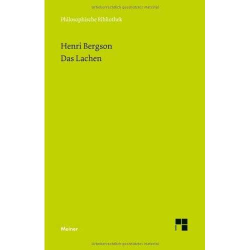 Henri Bergson - Das Lachen: Le rire. Ein Essay über die Bedeutung des Komischen - Preis vom 20.11.2019 05:58:49 h