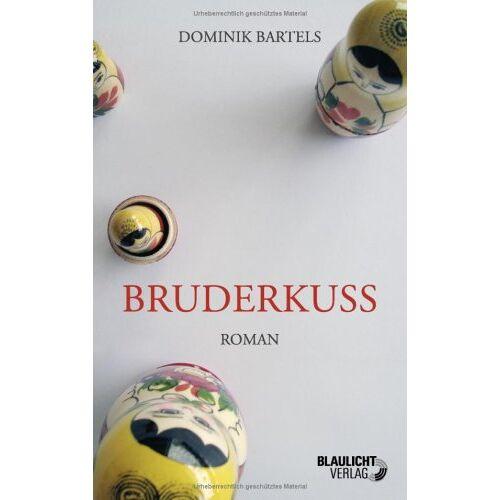 Dominik Bartels - Bruderkuss - Preis vom 21.10.2020 04:49:09 h