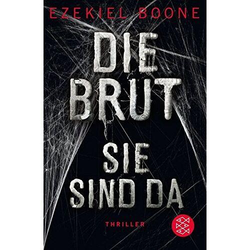 Ezekiel Boone - Die Brut - Sie sind da - Preis vom 21.10.2020 04:49:09 h