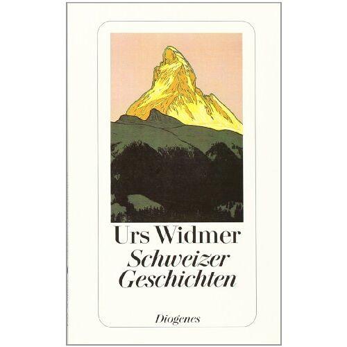 Urs Widmer - Schweizer Geschichten - Preis vom 01.03.2021 06:00:22 h