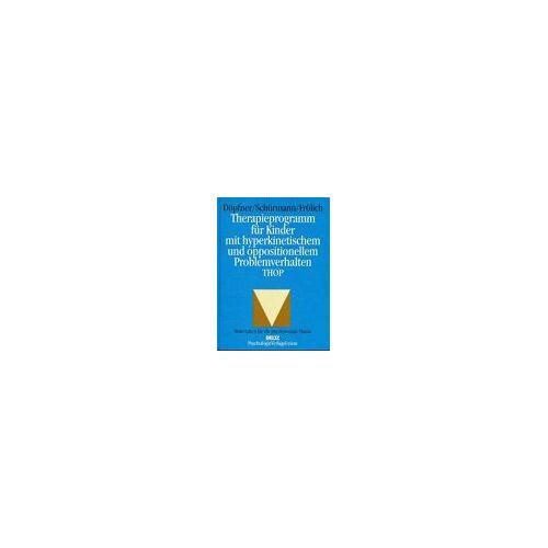 Manfred Döpfner - Therapieprogramm für Kinder mit hyperaktivem und oppositionellem Problemverhalten. THOP - Preis vom 02.11.2020 05:55:31 h