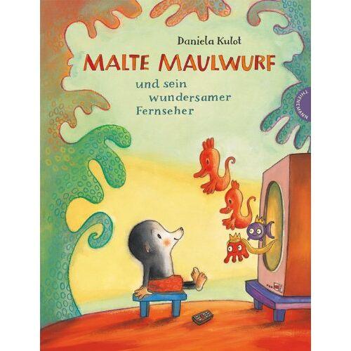 Daniela Kulot - Malte Maulwurf und sein wundersamer Fernseher - Preis vom 26.01.2021 06:11:22 h