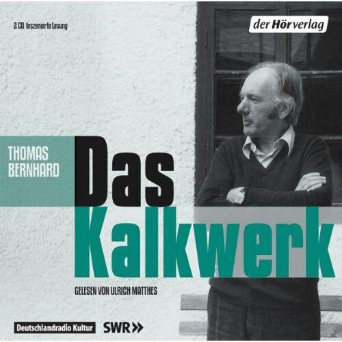 Thomas Bernhard - Das Kalkwerk - Preis vom 28.02.2021 06:03:40 h