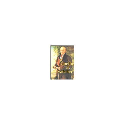 Max Seiling - Goethe als Esoteriker? - Preis vom 08.07.2020 05:00:14 h