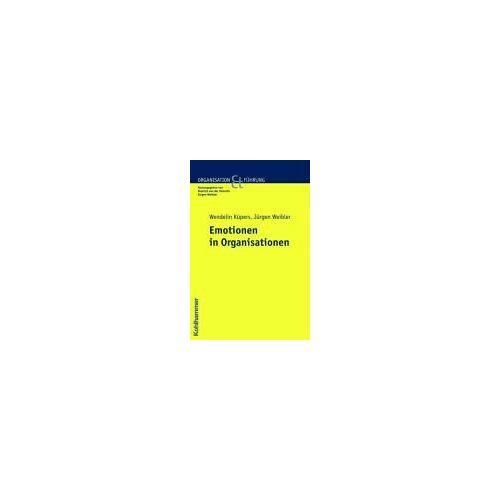 Wendelin Küpers - Emotionen in Organisationen (Organisation Und Fuehrung) - Preis vom 07.04.2020 04:55:49 h