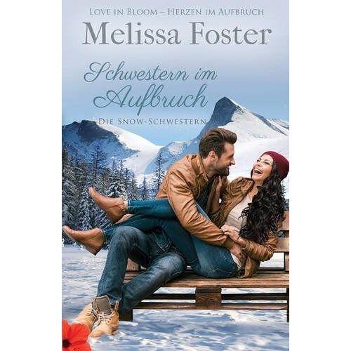Melissa Foster - Schwestern Im Aufbruch: Die Snow-Schwestern, Band 1 - Preis vom 05.09.2020 04:49:05 h