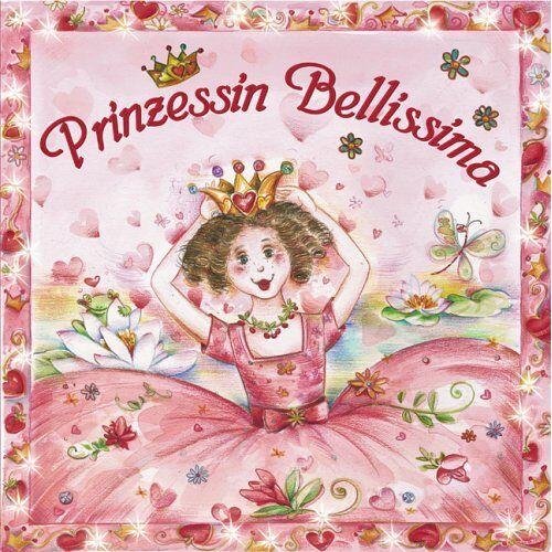 Ilonka Mörsdorf - Prinzessin Bellissima (Bilderbücher) - Preis vom 07.07.2020 05:03:36 h
