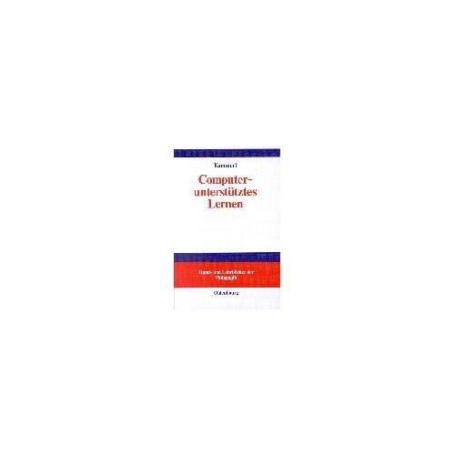Rudolf Kammerl - Computerunterstütztes Lernen - Preis vom 20.10.2020 04:55:35 h