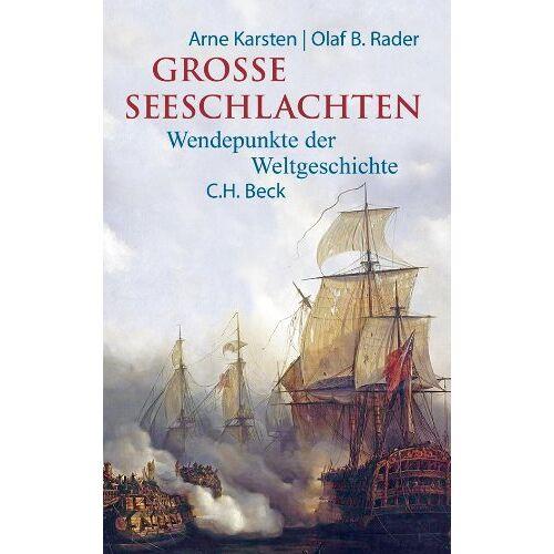 Arne Karsten - Große Seeschlachten: Wendepunkte der Weltgeschichte von Salamis bis Skagerrak - Preis vom 28.03.2020 05:56:53 h