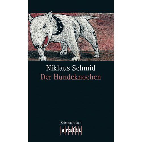 Niklaus Schmid - Der Hundeknochen - Preis vom 27.02.2021 06:04:24 h