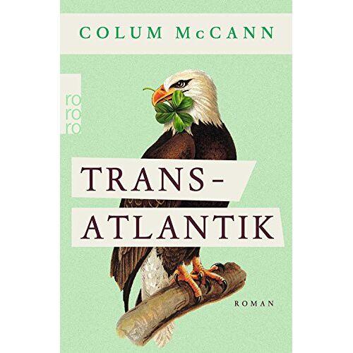 Colum McCann - Transatlantik - Preis vom 16.01.2021 06:04:45 h