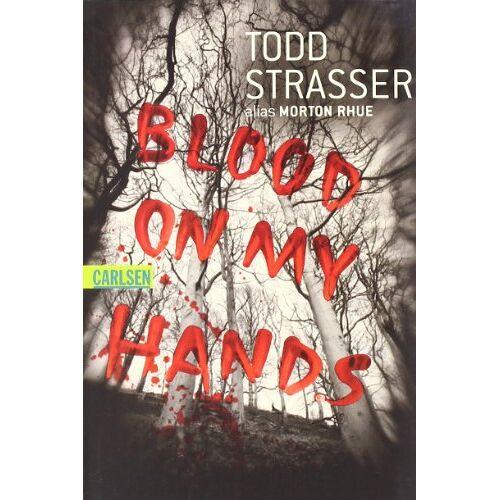 Todd Strasser - Blood on my Hands - Preis vom 11.05.2021 04:49:30 h