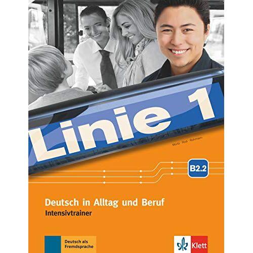 - Linie 1 B2.2: Deutsch in Alltag und Beruf. Intensivtrainer Teil 2 - Preis vom 14.12.2019 05:57:26 h