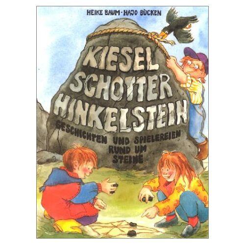 Heike Baum - Kiesel, Schotter, Hinkelstein - Preis vom 20.10.2020 04:55:35 h