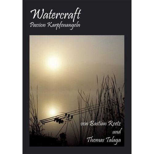 Bastian Reetz und Thomas Talaga - Watercraft-Passion Karpfenangeln - Preis vom 09.05.2021 04:52:39 h