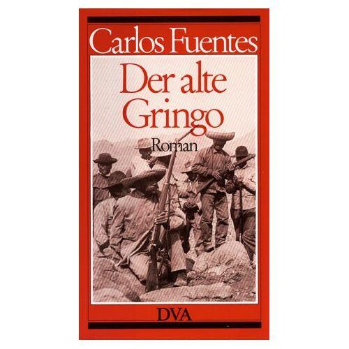 Carlos Fuentes - Der alte Gringo - Preis vom 21.09.2020 04:46:04 h