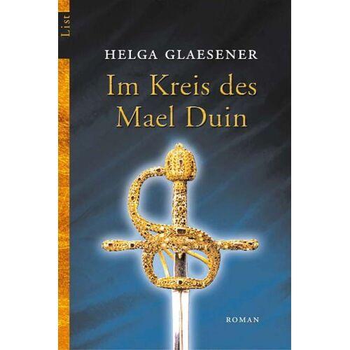 Helga Glaesener - Im Kreis des Mael Duin: Roman - Preis vom 06.05.2021 04:54:26 h
