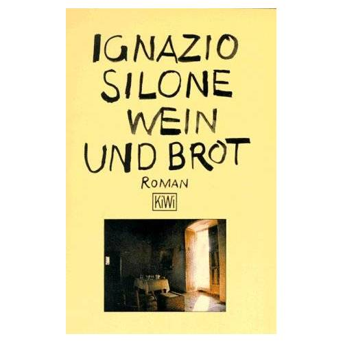 Ignazio Silone - Wein und Brot - Preis vom 20.10.2020 04:55:35 h