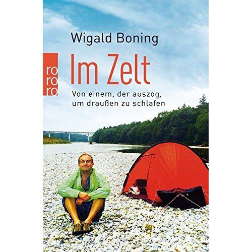 Wigald Boning - Im Zelt: Von einem, der auszog, um draußen zu schlafen - Preis vom 29.05.2020 05:02:42 h